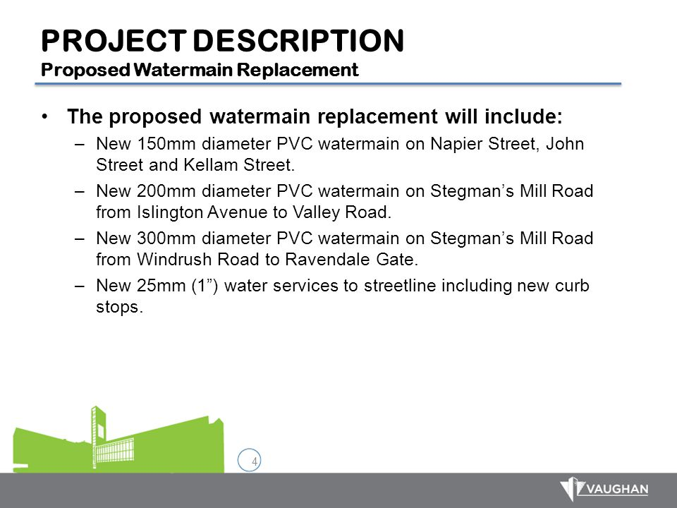 PROJECT DESCRIPTION Proposed Watermain Replacement