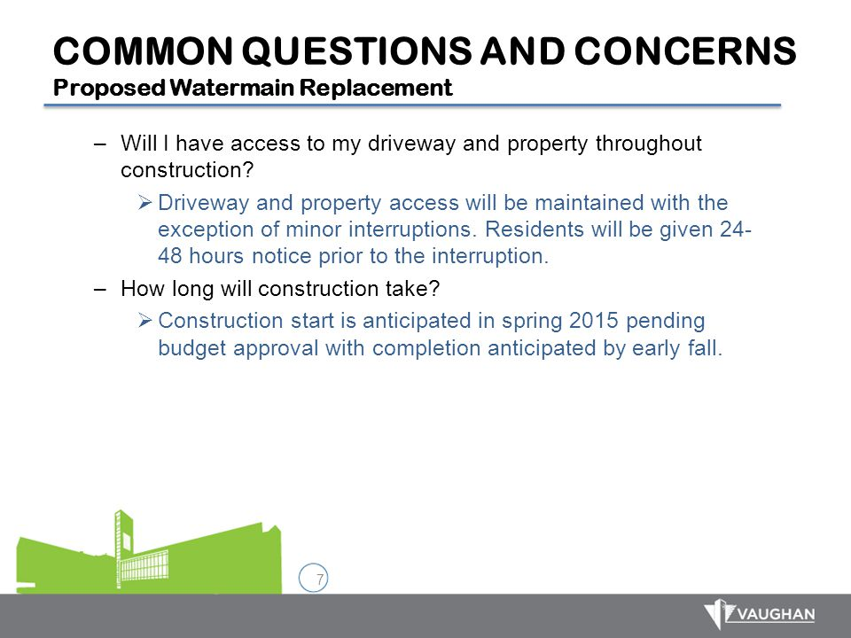 COMMON QUESTIONS AND CONCERNS Proposed Watermain Replacement