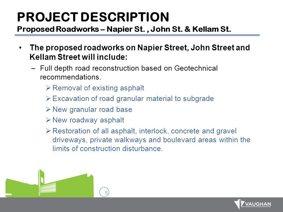 PROJECT DESCRIPTION Proposed Roadworks – Napier St. , John St
