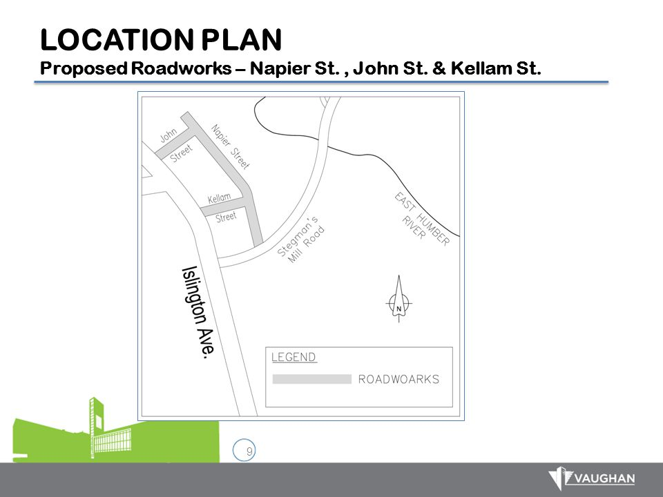 LOCATION PLAN Proposed Roadworks – Napier St. , John St. & Kellam St.