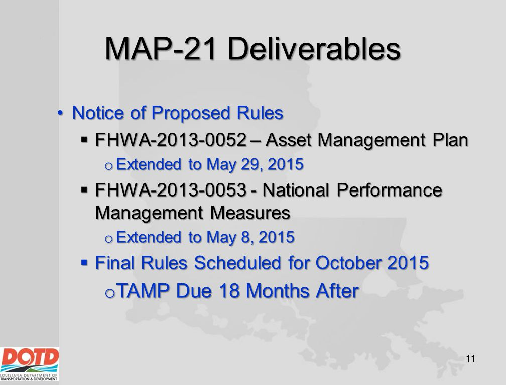 MAP-21 Deliverables TAMP Due 18 Months After Notice of Proposed Rules