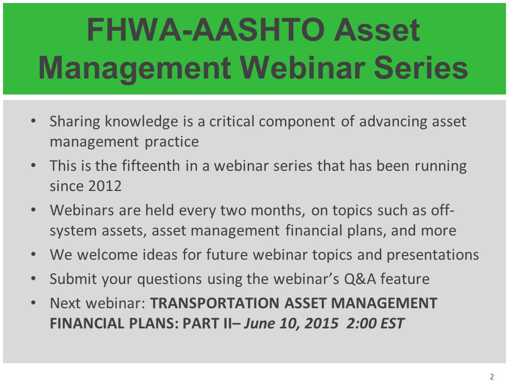 FHWA-AASHTO Asset Management Webinar Series