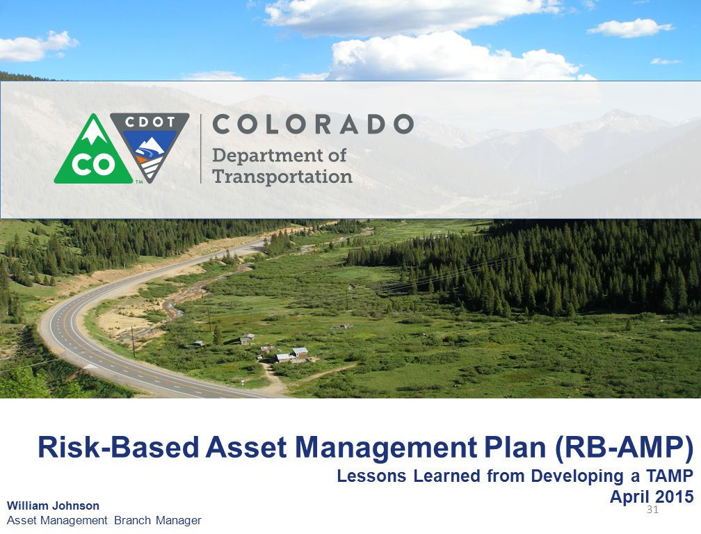 Risk-Based Asset Management Plan (RB-AMP) Lessons Learned from Developing a TAMP April 2015