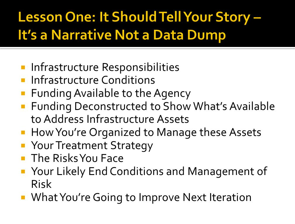 Lesson One: It Should Tell Your Story – It's a Narrative Not a Data Dump