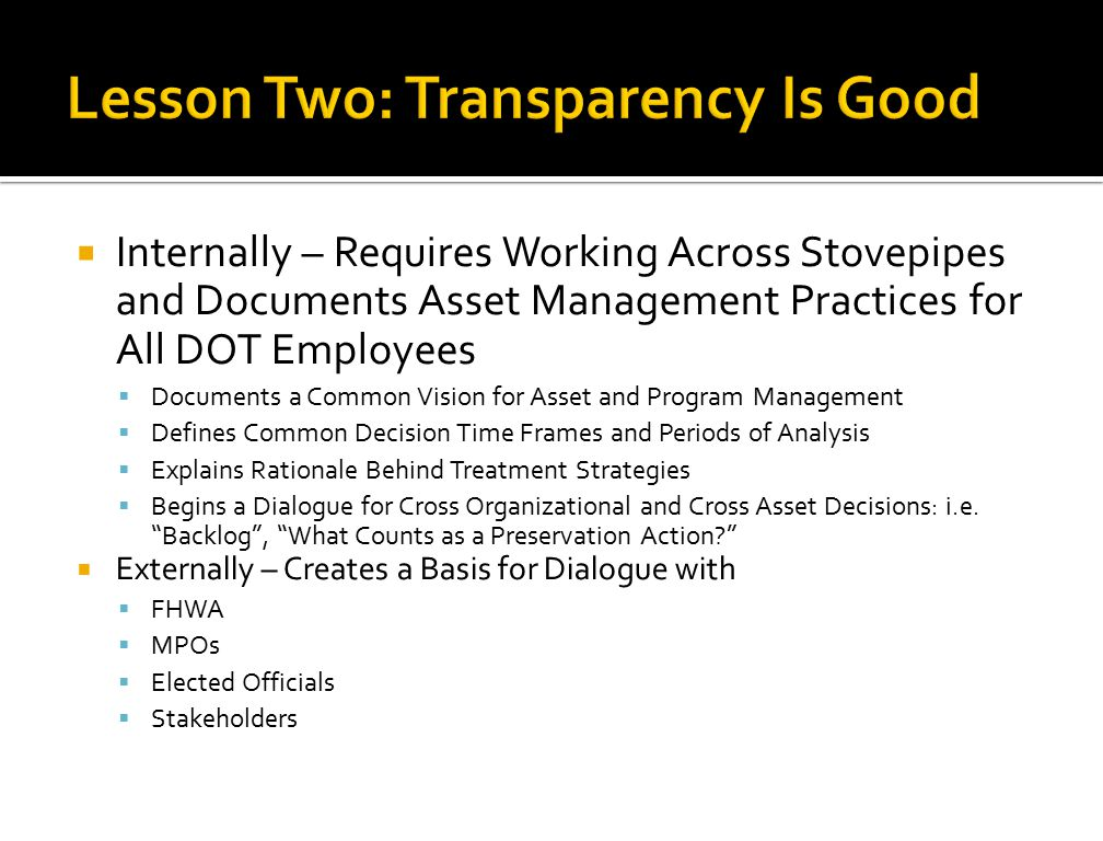 Lesson Two: Transparency Is Good