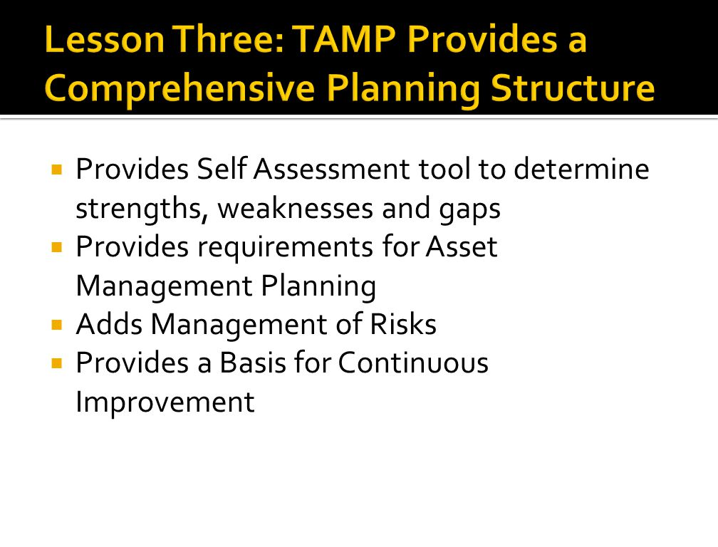 Lesson Three: TAMP Provides a Comprehensive Planning Structure