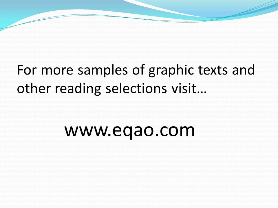 For more samples of graphic texts and other reading selections visit…
