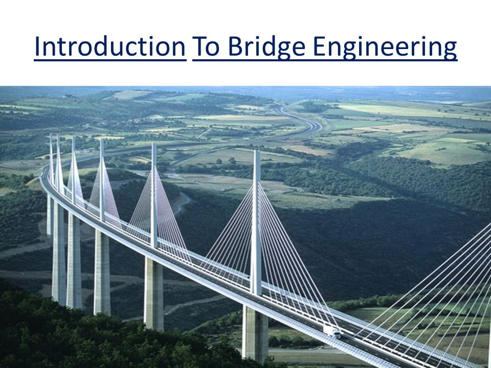 Introduction To Bridge Engineering