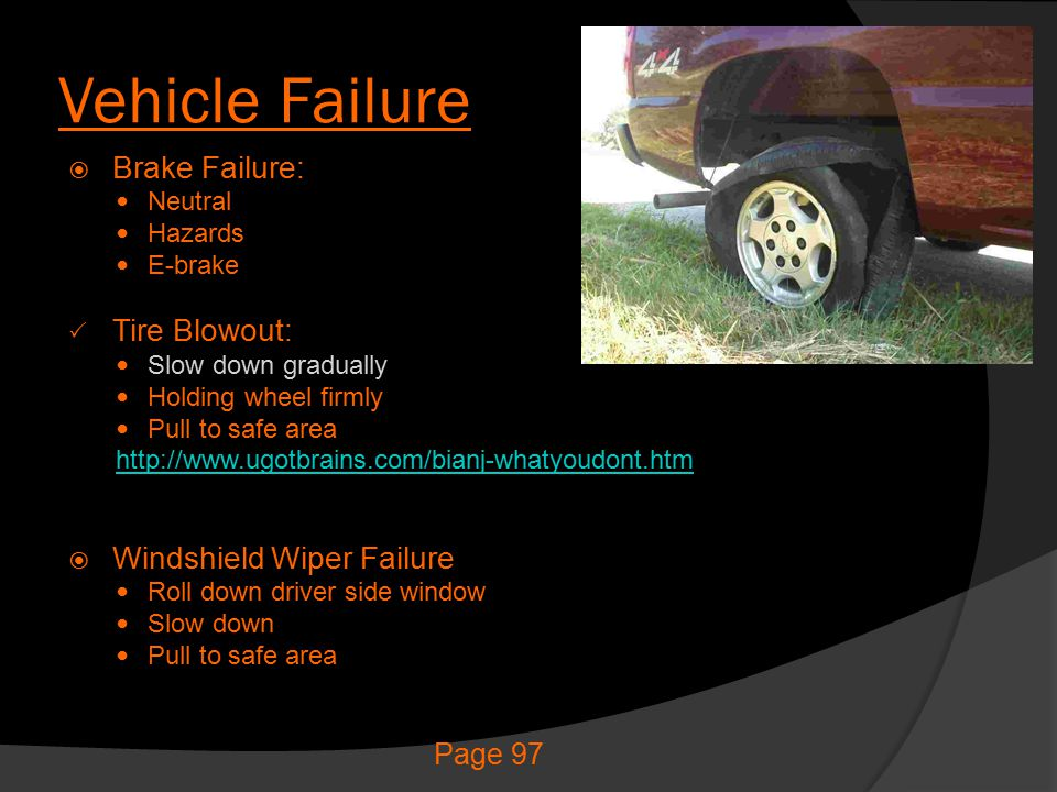 Vehicle Failure Brake Failure: Tire Blowout: Windshield Wiper Failure
