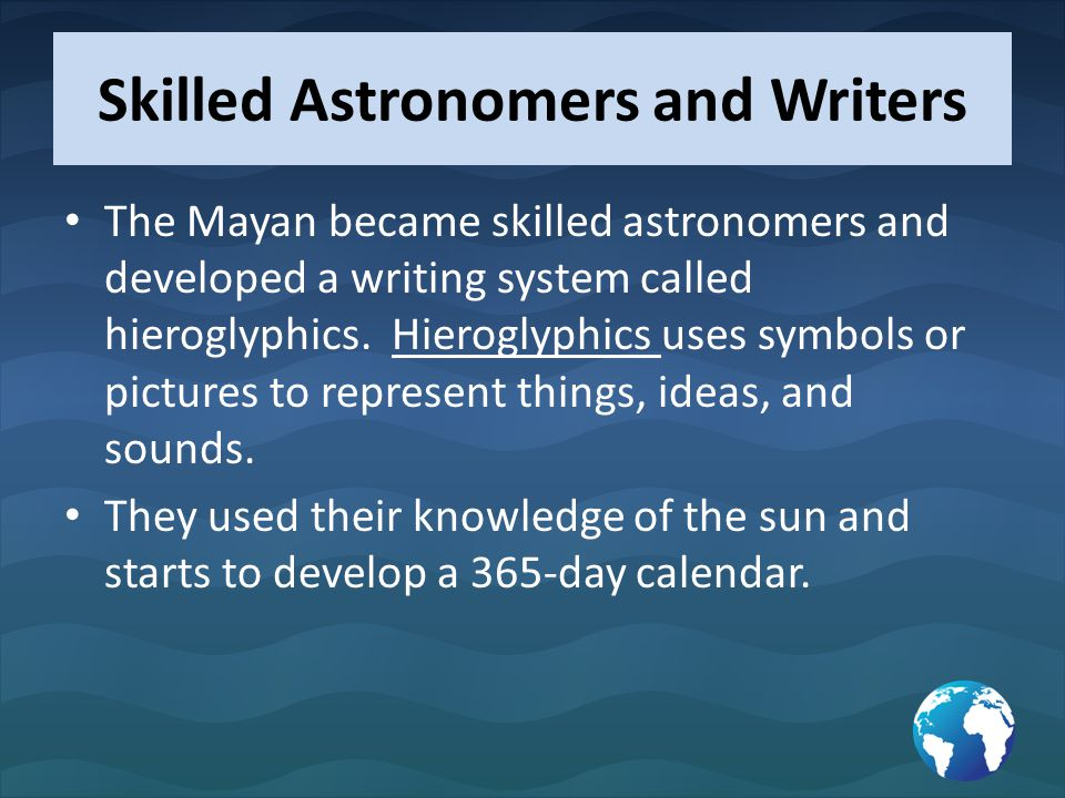 Skilled Astronomers and Writers