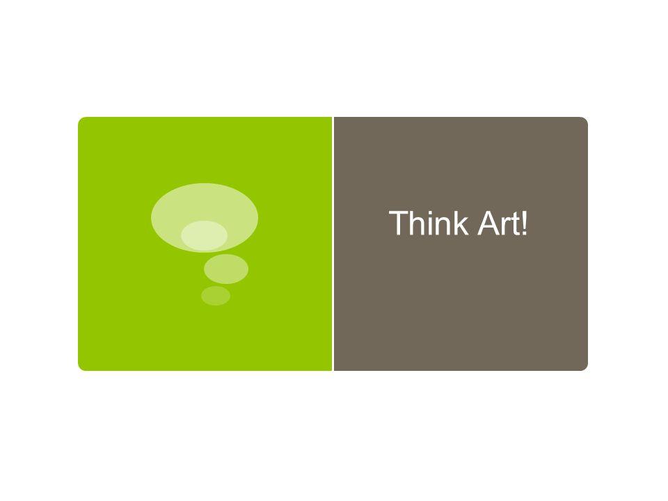 Think Art!