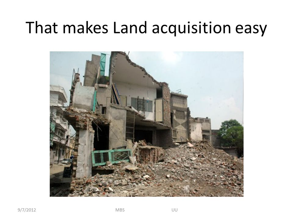 That makes Land acquisition easy