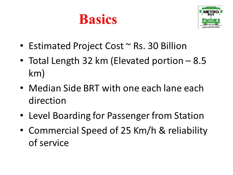 Basics Estimated Project Cost ~ Rs. 30 Billion