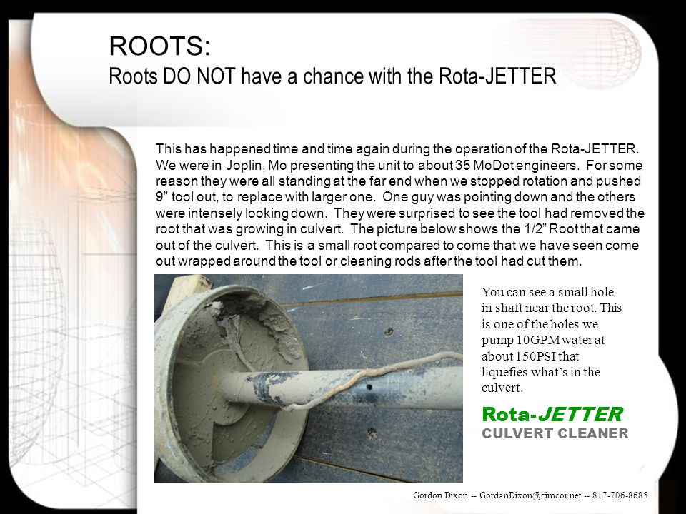 ROOTS: Roots DO NOT have a chance with the Rota-JETTER Rota-JETTER