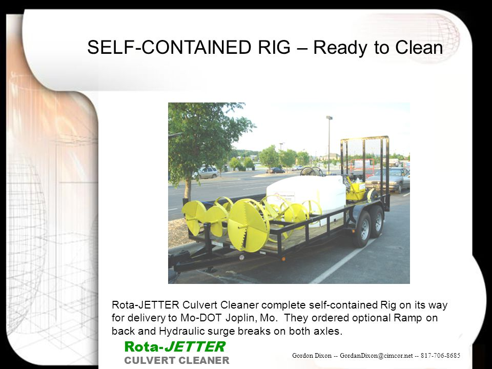 SELF-CONTAINED RIG – Ready to Clean