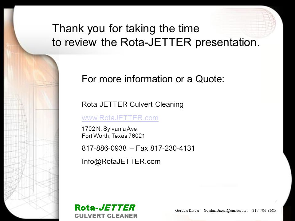 Thank you for taking the time to review the Rota-JETTER presentation.