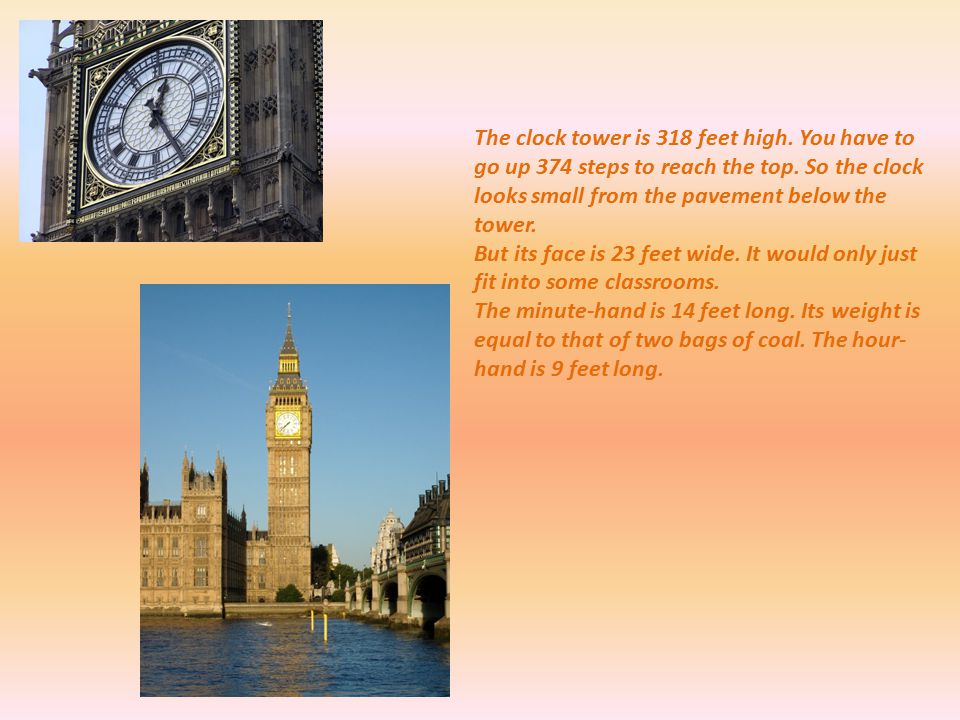 The clock tower is 318 feet high