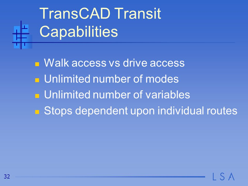 Transit Assignment Transit boardings by stop, by route, or by mode