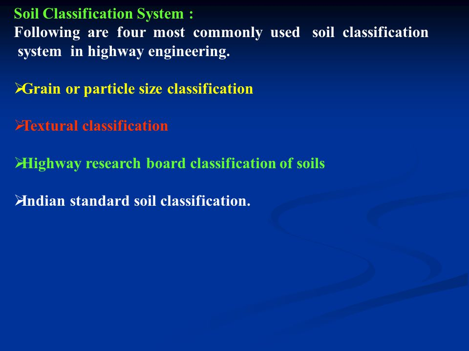 Soil Classification System :