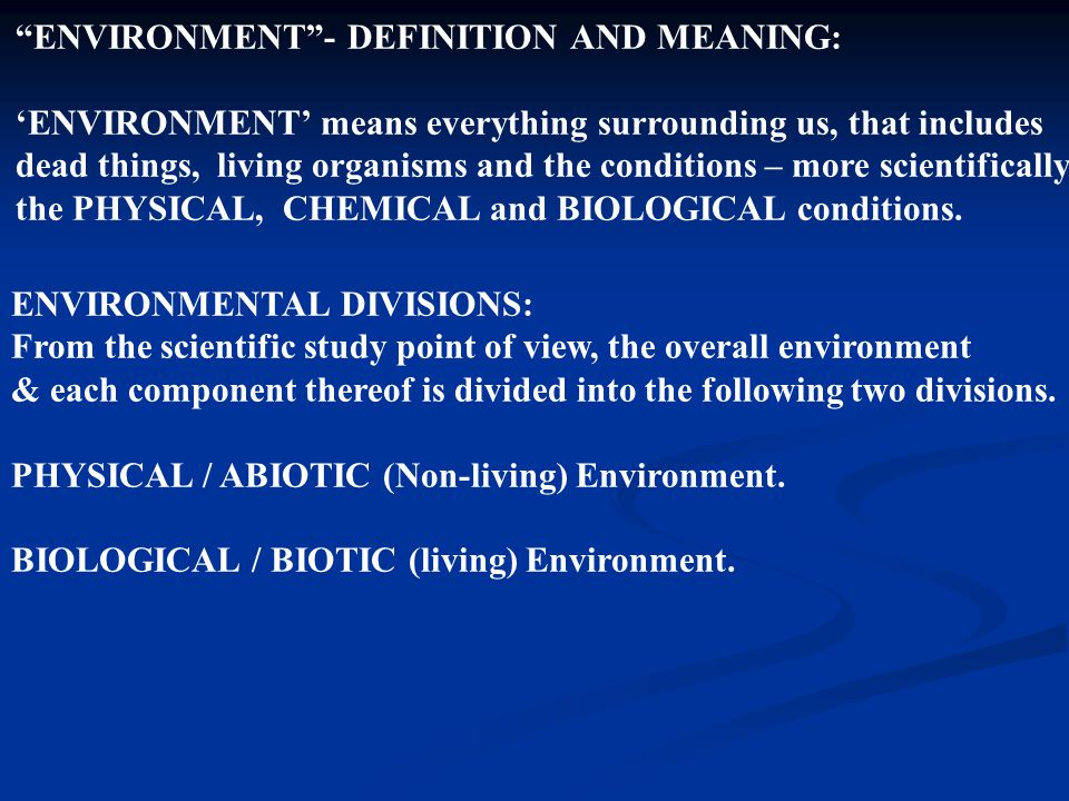 ENVIRONMENT - DEFINITION AND MEANING: