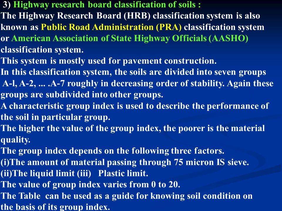 3) Highway research board classification of soils :