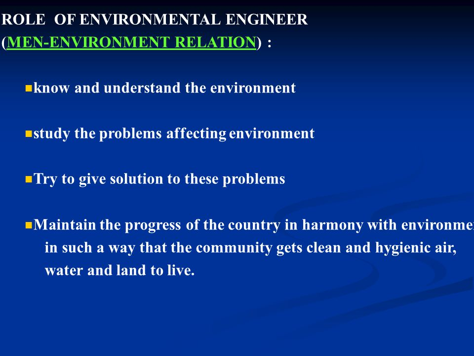 ROLE OF ENVIRONMENTAL ENGINEER