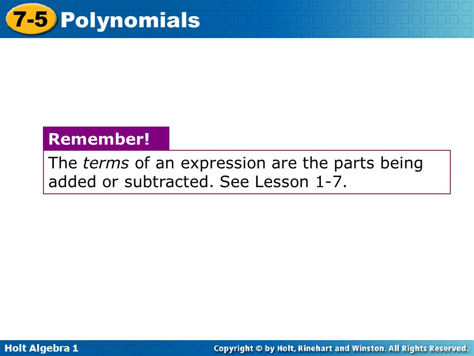 The terms of an expression are the parts being added or subtracted