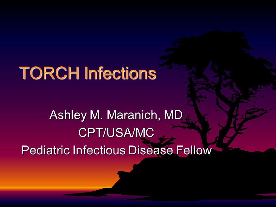 Ashley M. Maranich, MD CPT/USA/MC Pediatric Infectious Disease Fellow