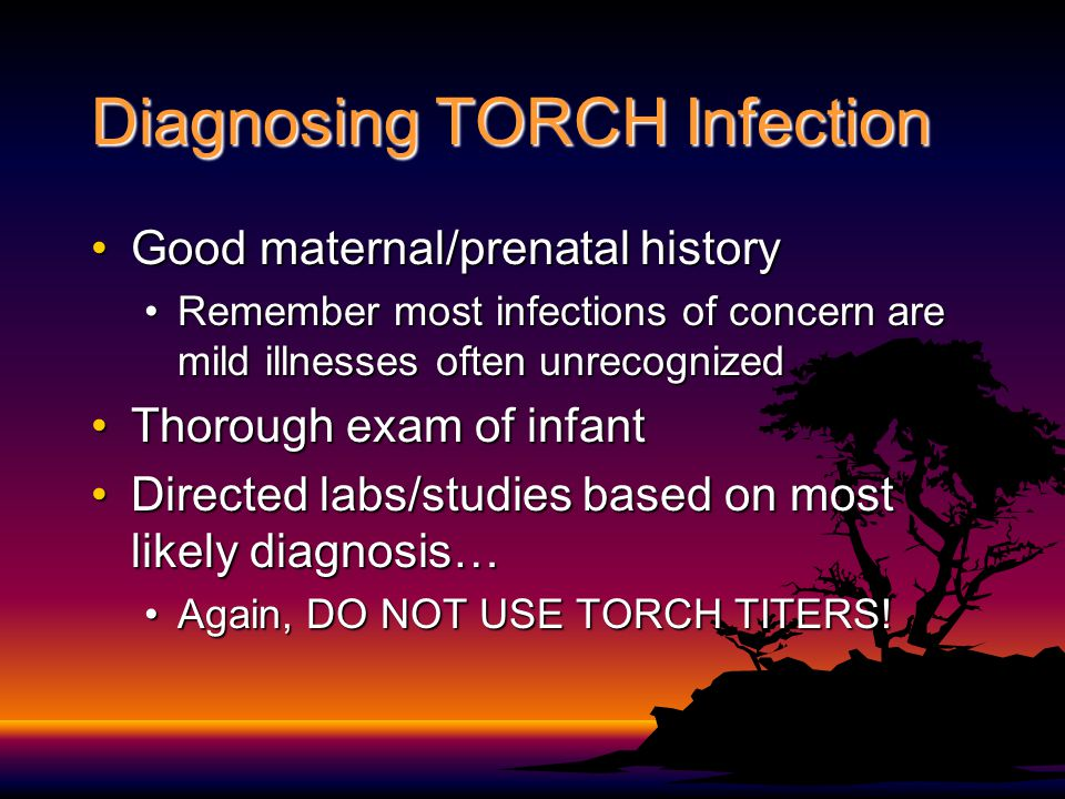 Diagnosing TORCH Infection