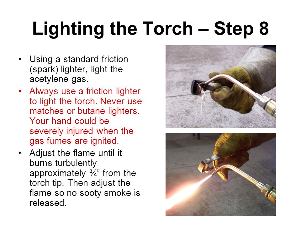 Lighting the Torch – Step 8