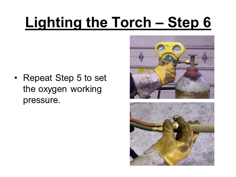 Lighting the Torch – Step 6
