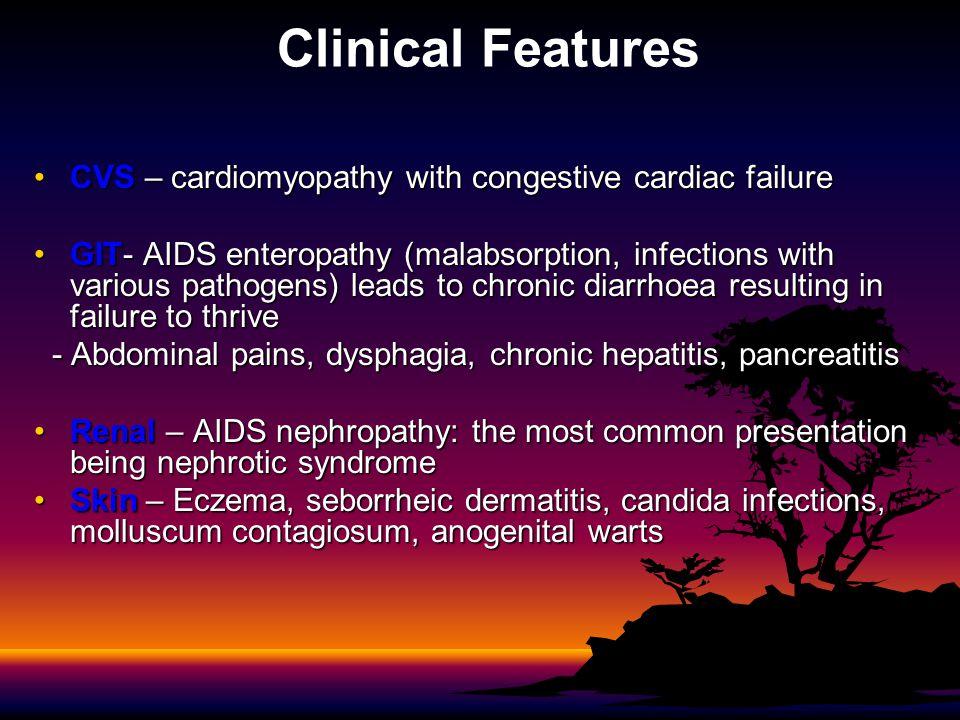 Clinical Features CVS – cardiomyopathy with congestive cardiac failure
