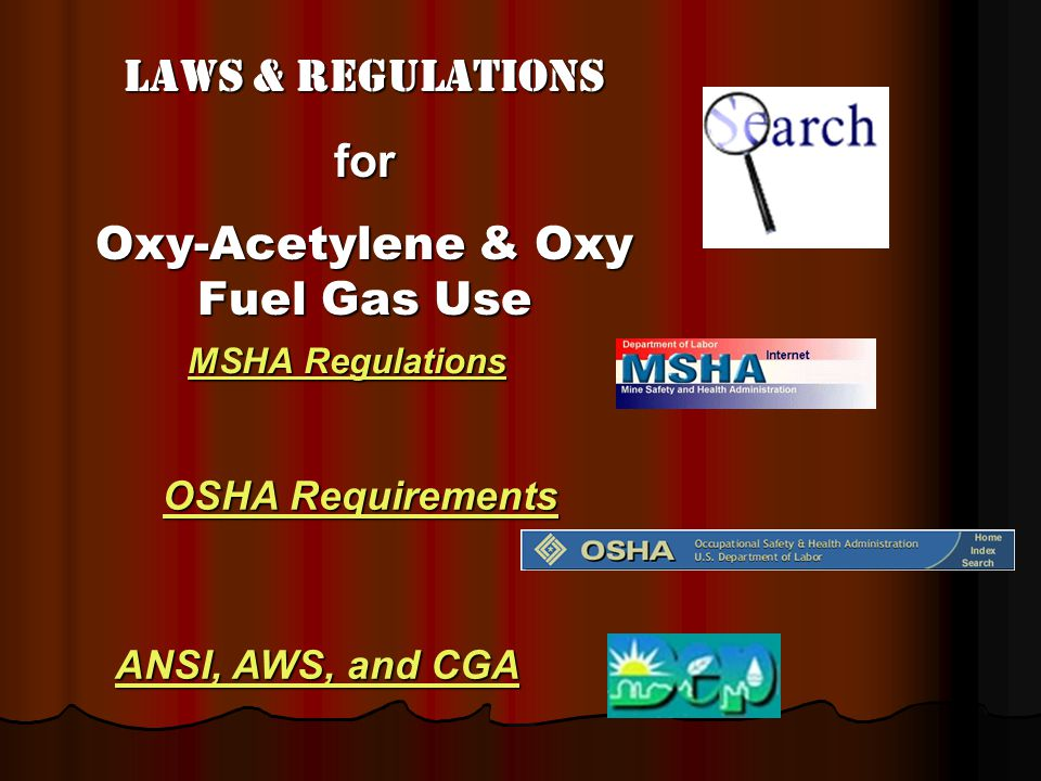 Oxy-Acetylene & Oxy Fuel Gas Use