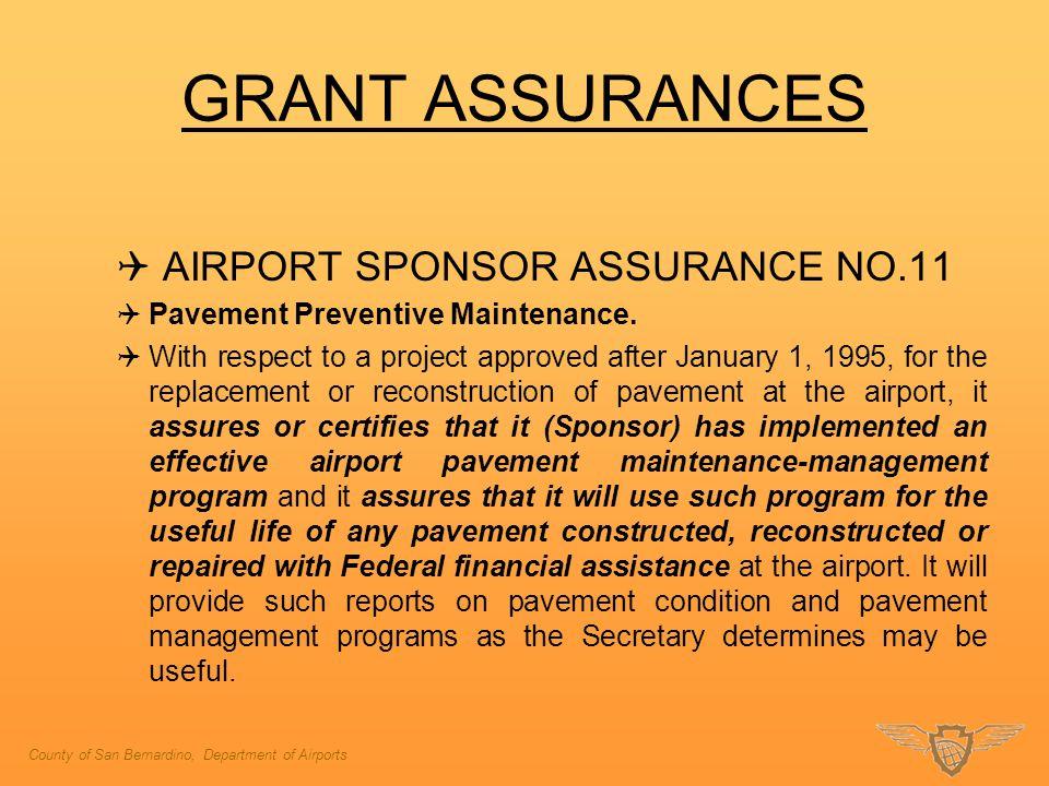 GRANT ASSURANCES AIRPORT SPONSOR ASSURANCE NO.11