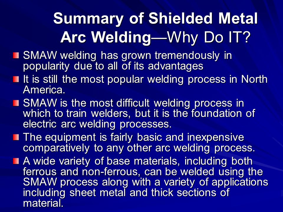 Summary of Shielded Metal Arc Welding—Why Do IT
