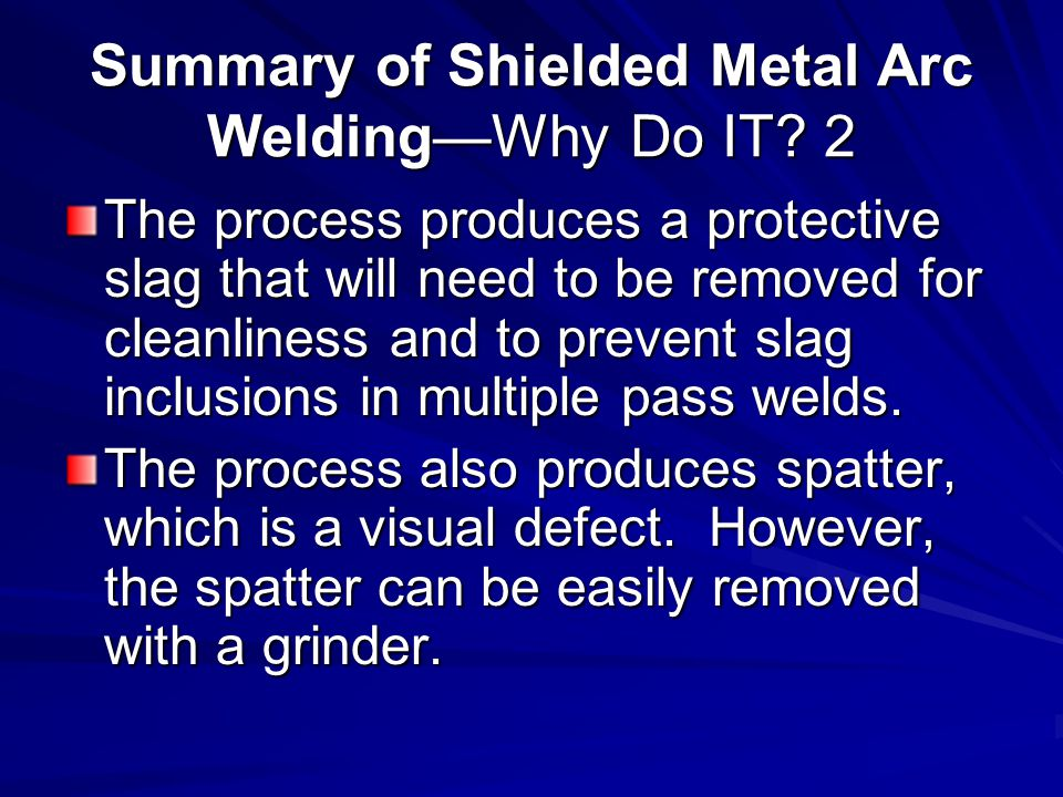 Summary of Shielded Metal Arc Welding—Why Do IT 2