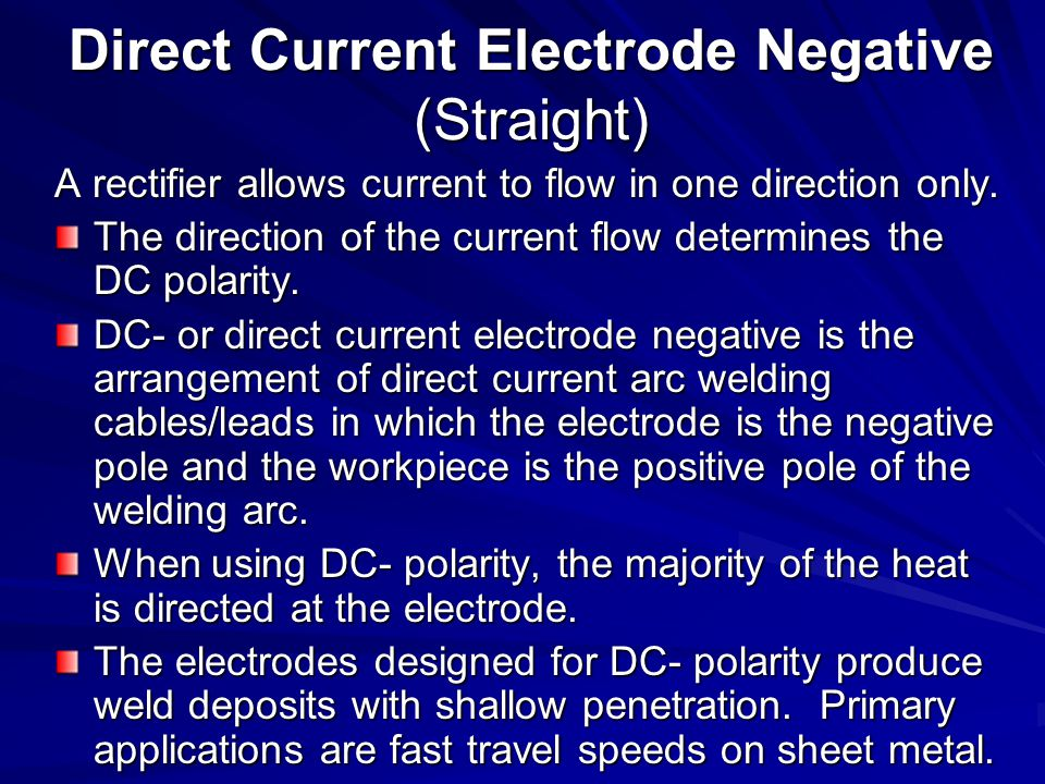Direct Current Electrode Negative (Straight)