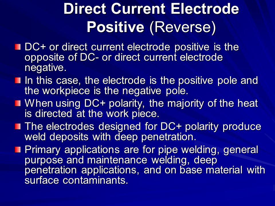 Direct Current Electrode Positive (Reverse)