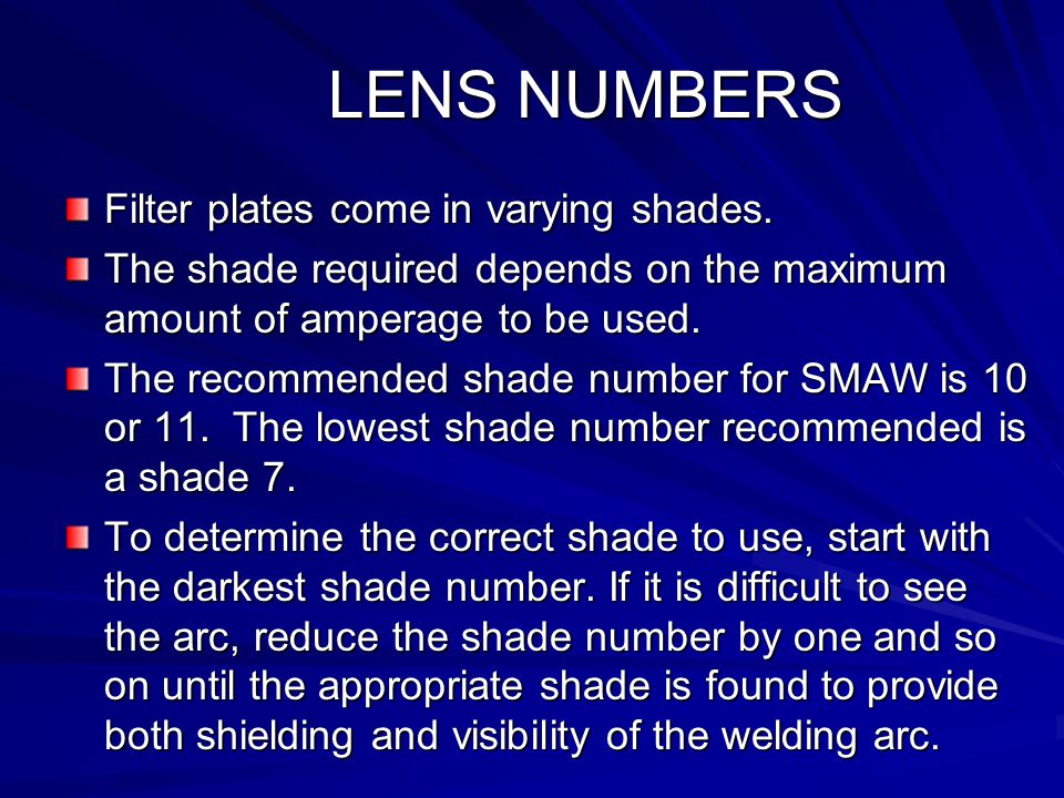 LENS NUMBERS Filter plates come in varying shades.