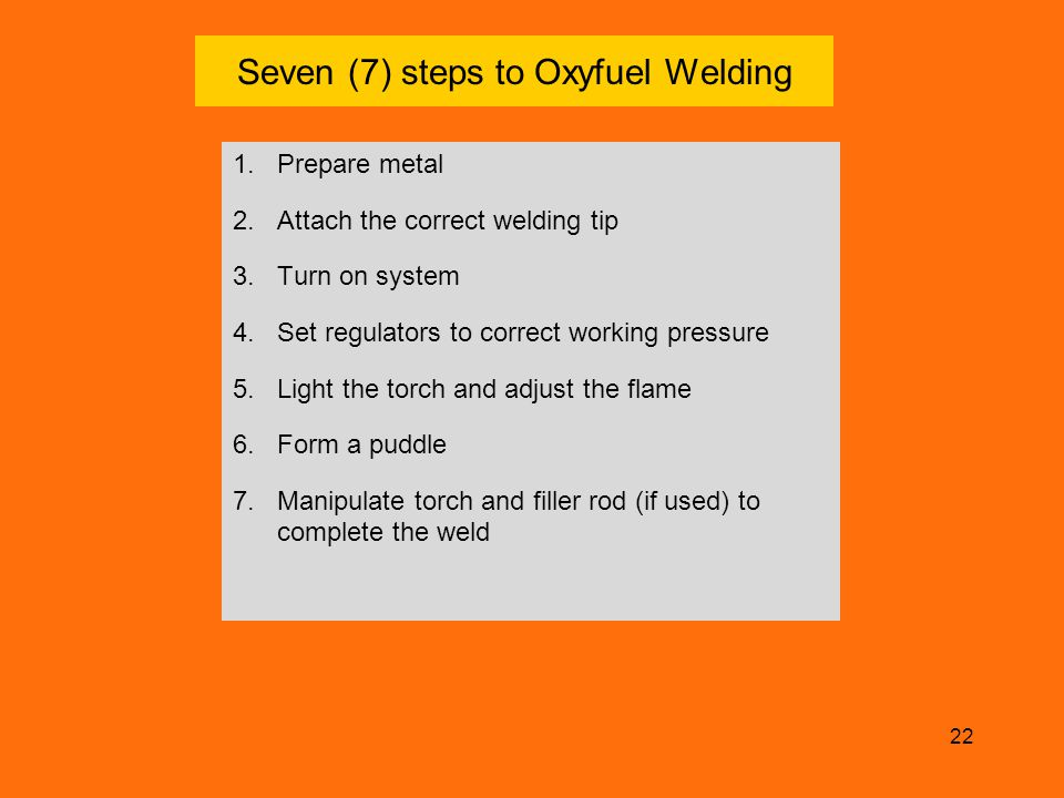 Seven (7) steps to Oxyfuel Welding