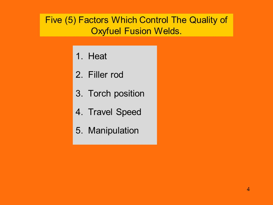 Five (5) Factors Which Control The Quality of Oxyfuel Fusion Welds.
