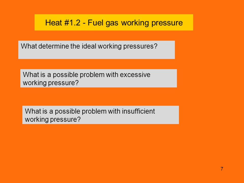 Heat #1.2 - Fuel gas working pressure