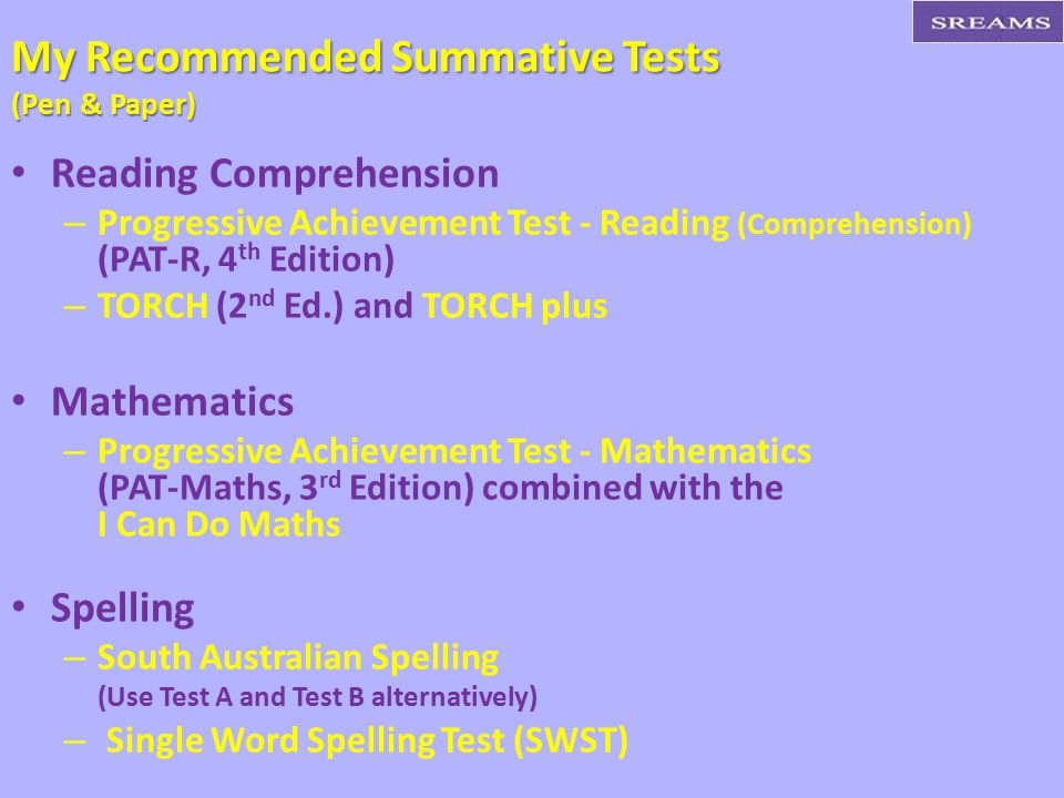 My Recommended Summative Tests (Pen & Paper)