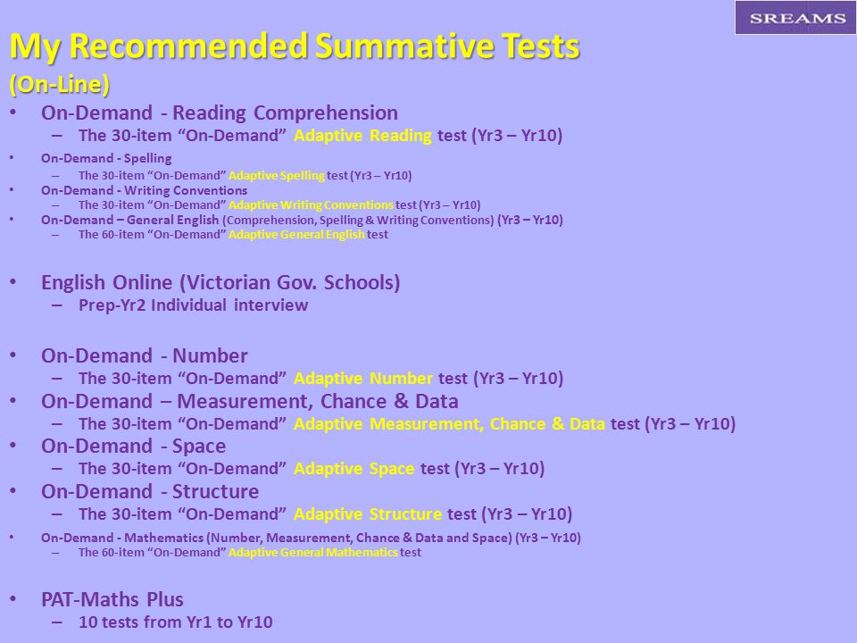 My Recommended Summative Tests (On-Line)