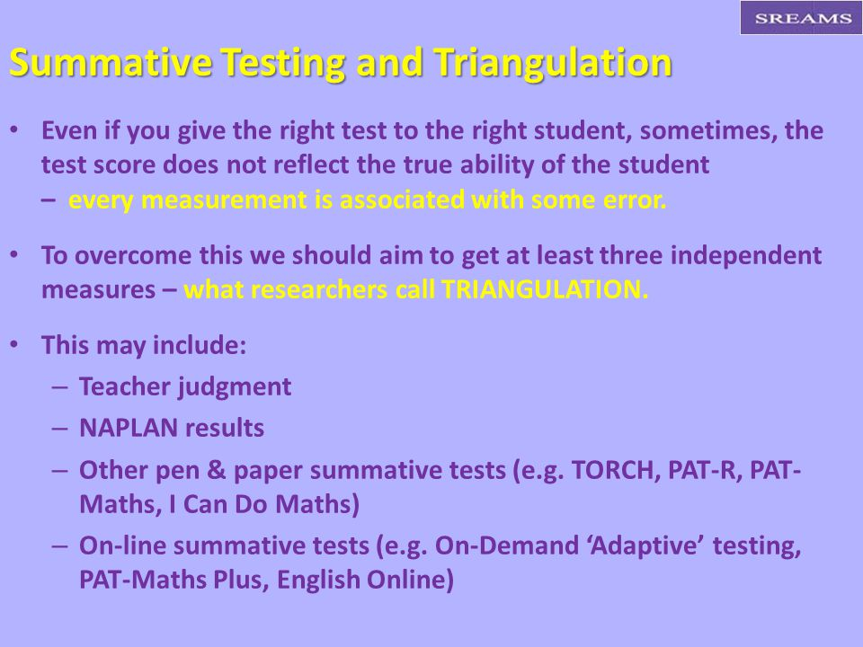 Summative Testing and Triangulation