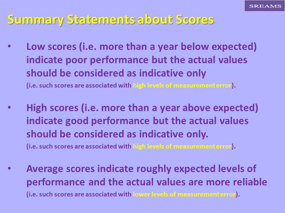 Summary Statements about Scores