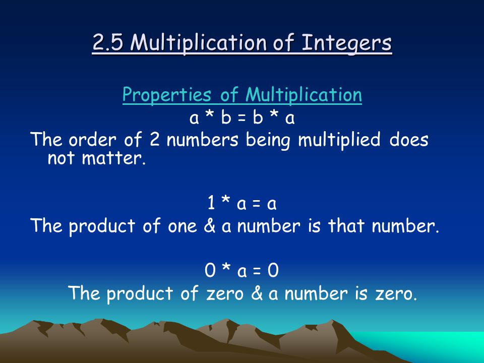 2.5 Multiplication of Integers