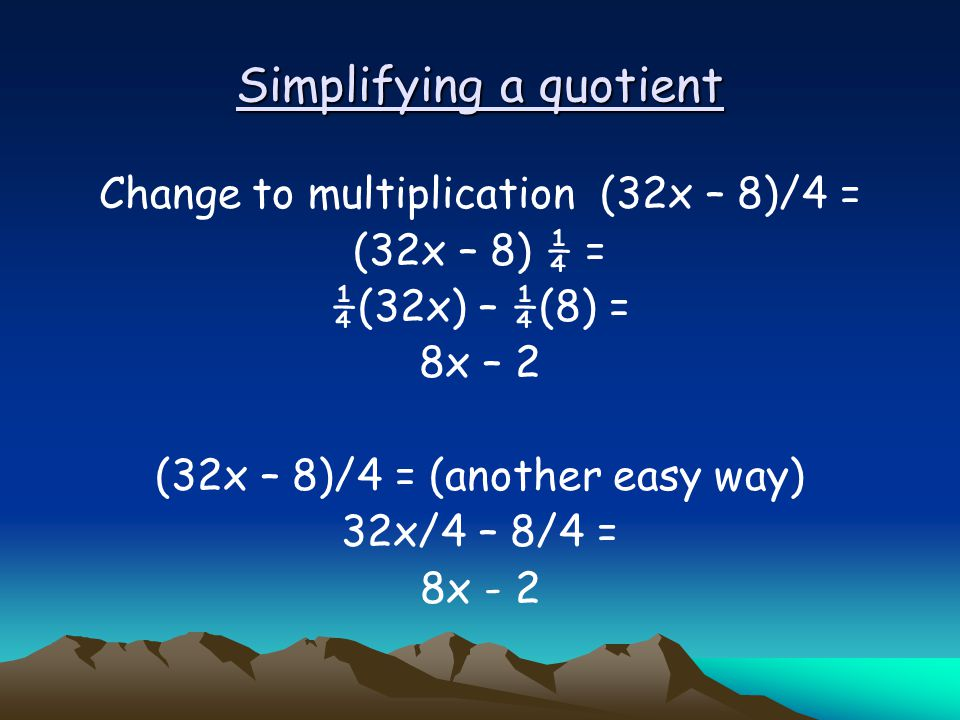 Simplifying a quotient