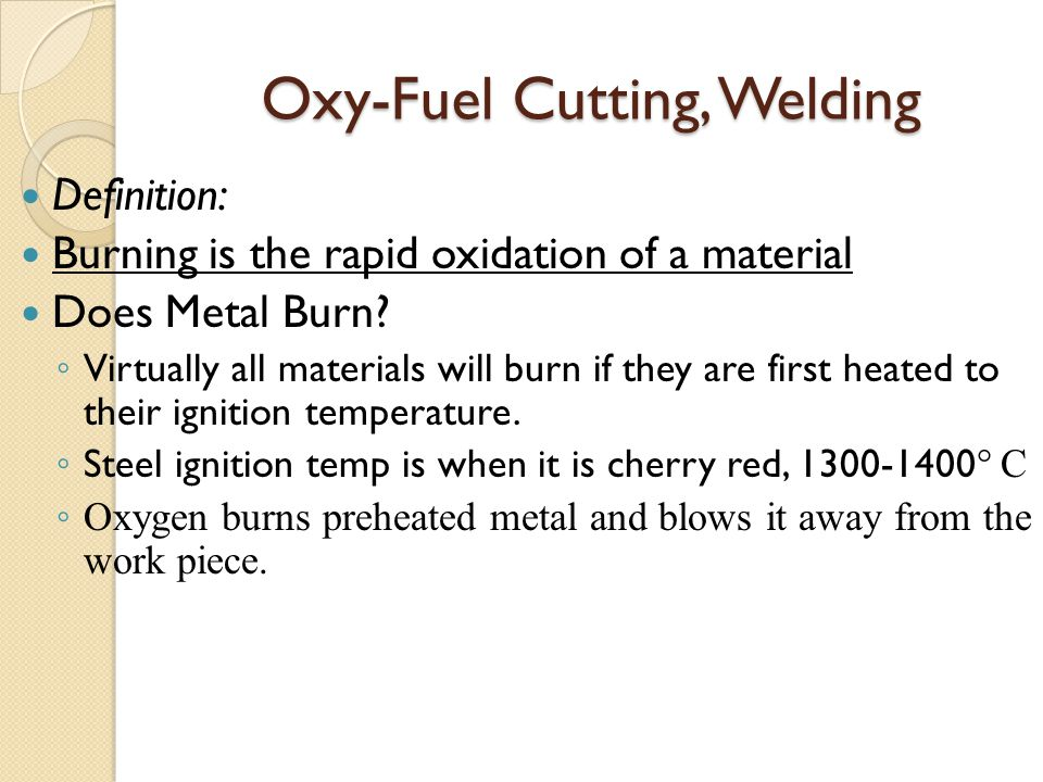 Oxy-Fuel Cutting, Welding