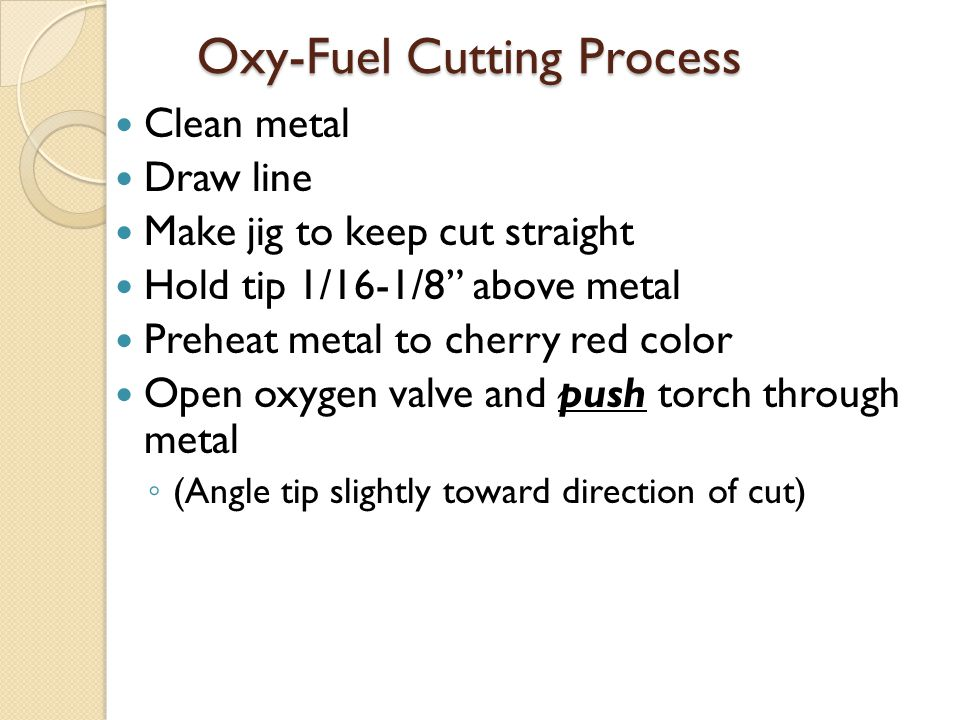 Oxy-Fuel Cutting Process